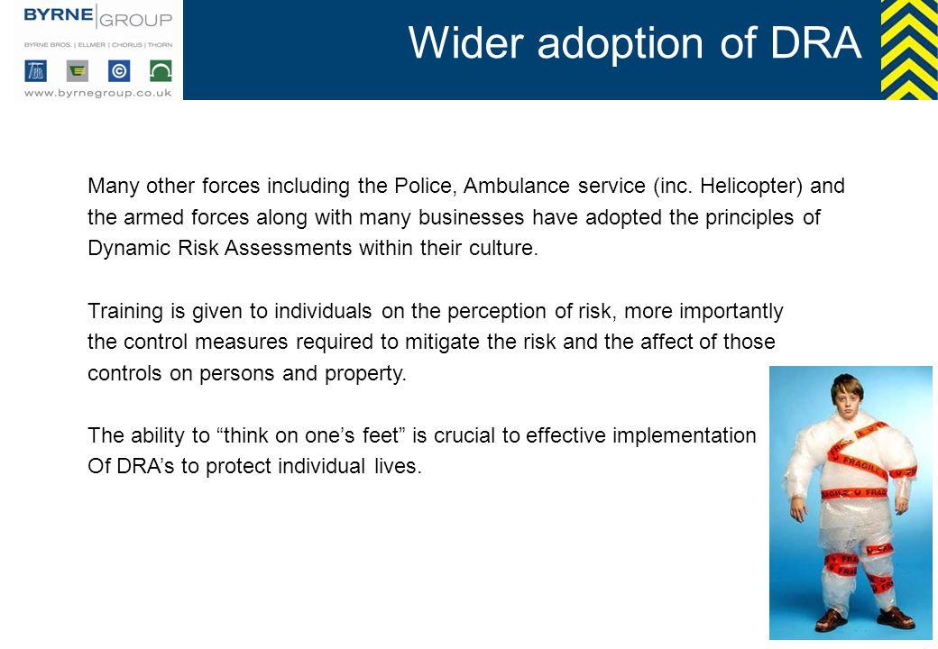 Wider adoption of DRA Many other forces including the Police, Ambulance service (inc. Helicopter) and.