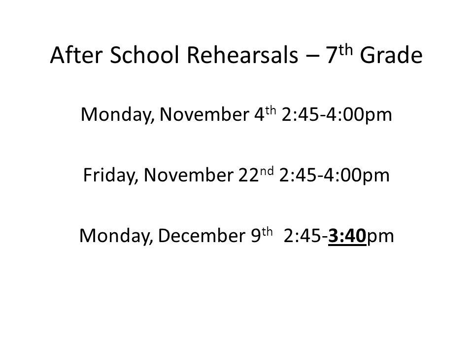After School Rehearsals – 7th Grade