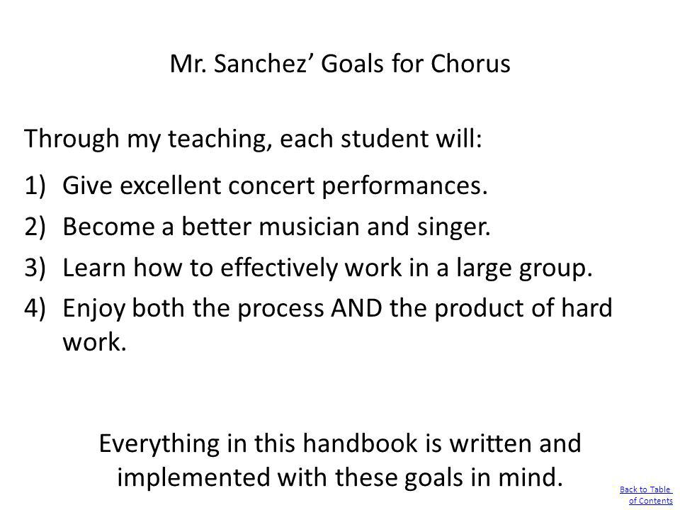 Mr. Sanchez' Goals for Chorus
