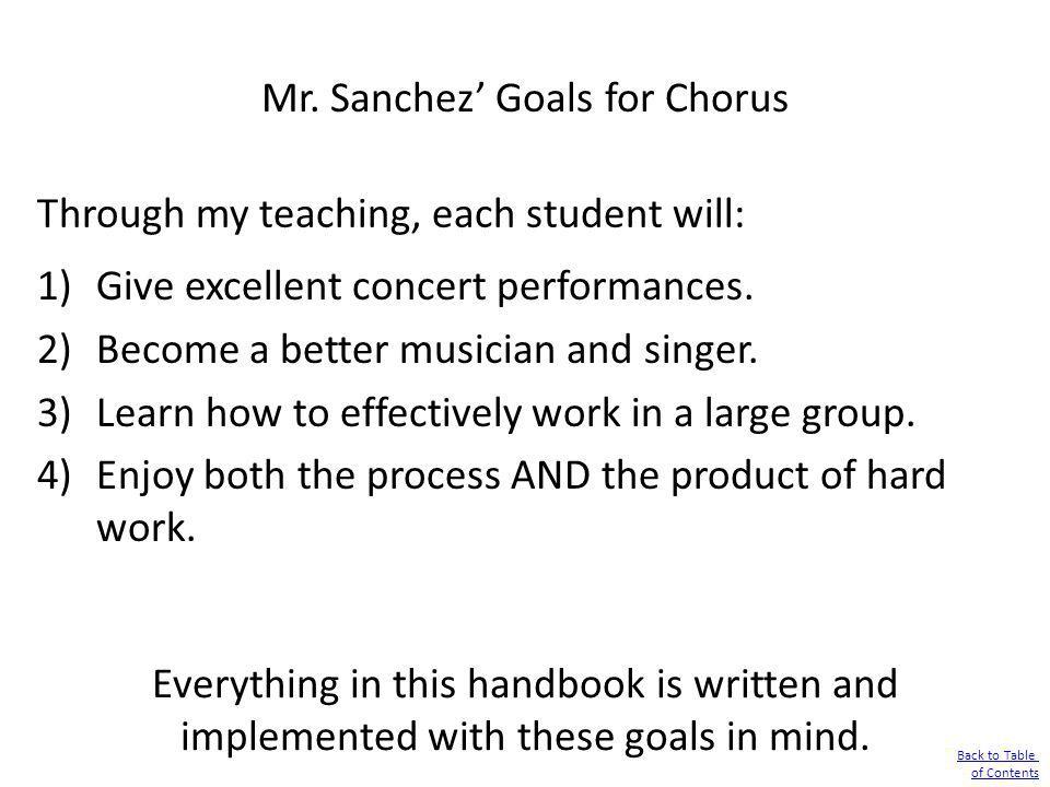 Mr. Sanchez' Goals for Chorus