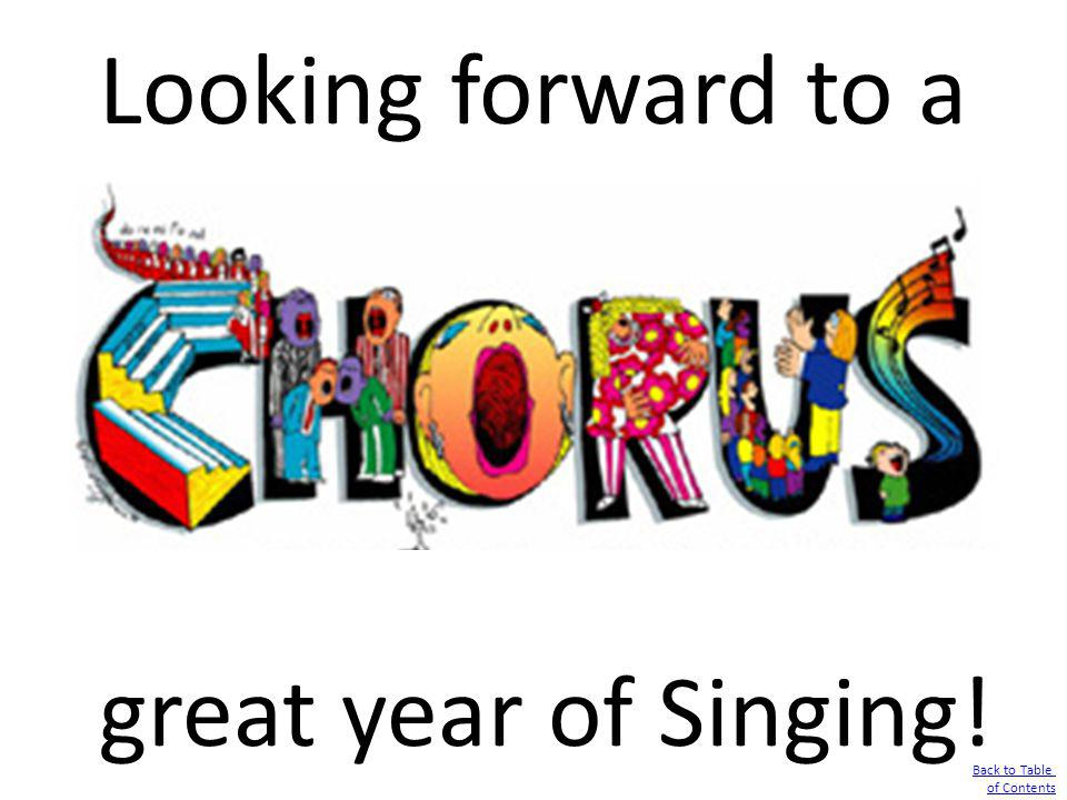 Looking forward to a great year of Singing!
