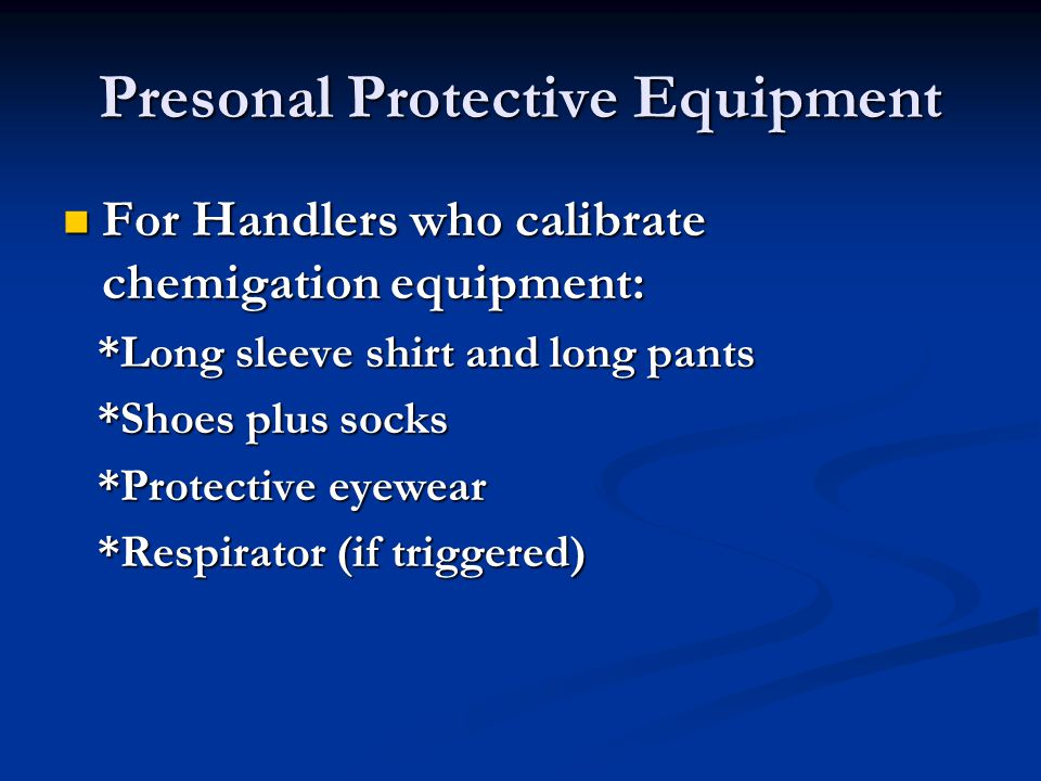 Presonal Protective Equipment