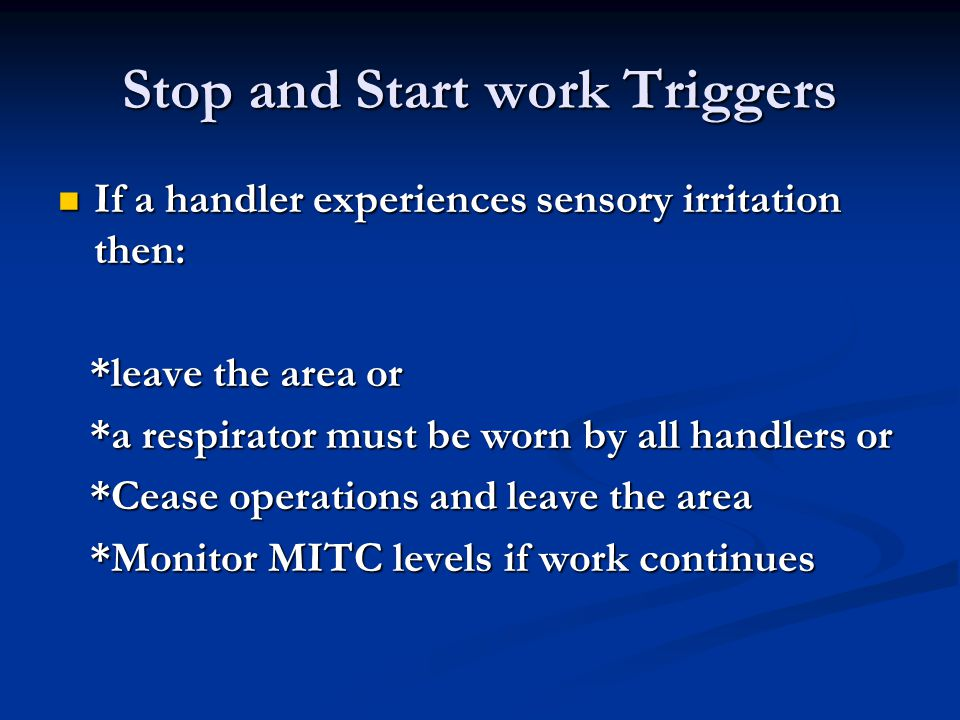 Stop and Start work Triggers