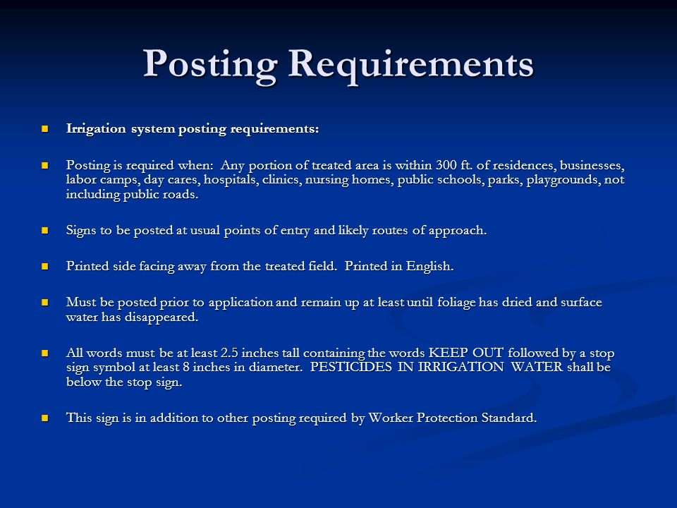 Posting Requirements Irrigation system posting requirements: