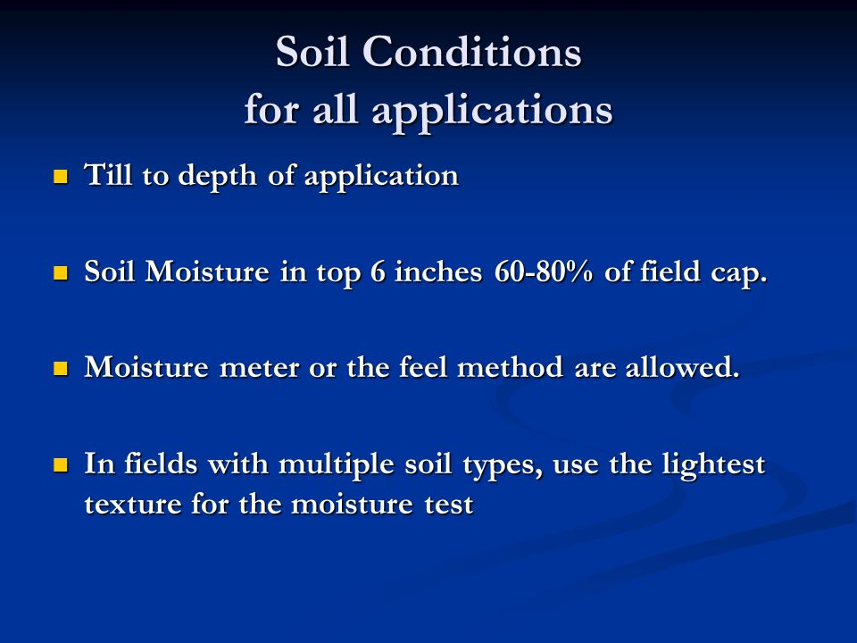 Soil Conditions for all applications