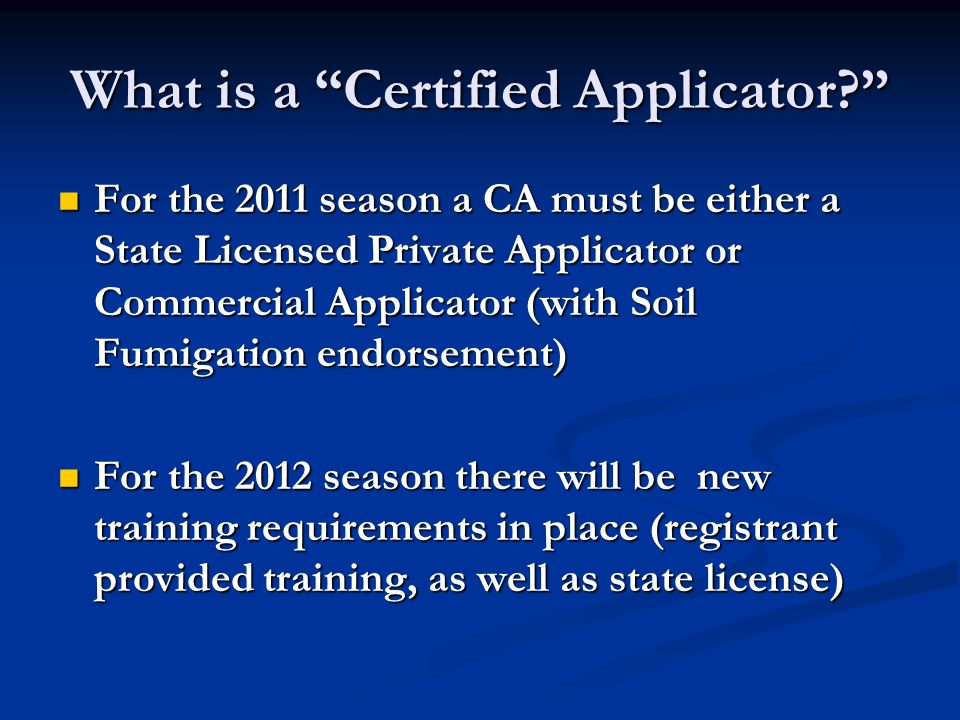 What is a Certified Applicator
