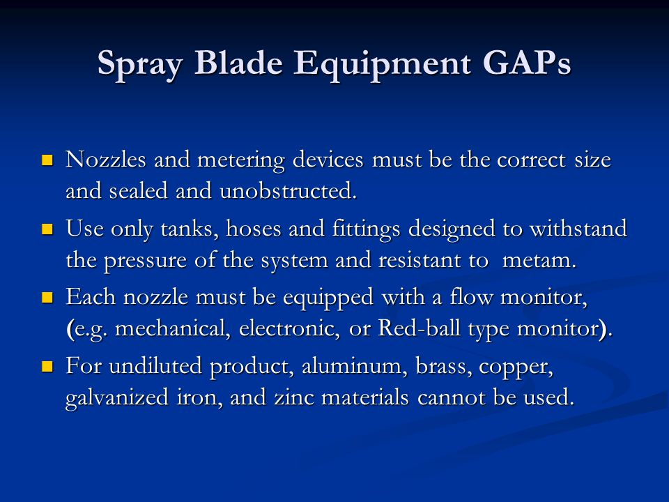 Spray Blade Equipment GAPs