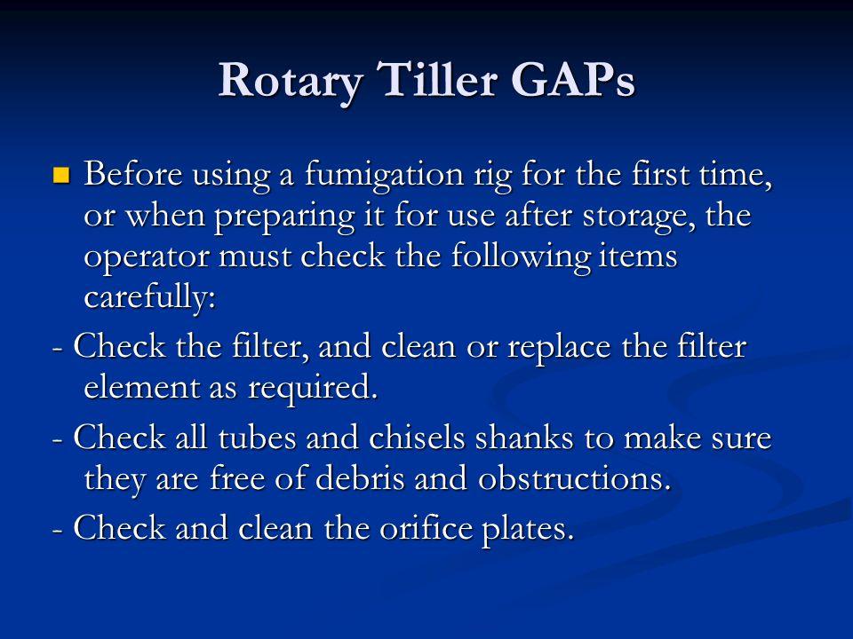 Rotary Tiller GAPs