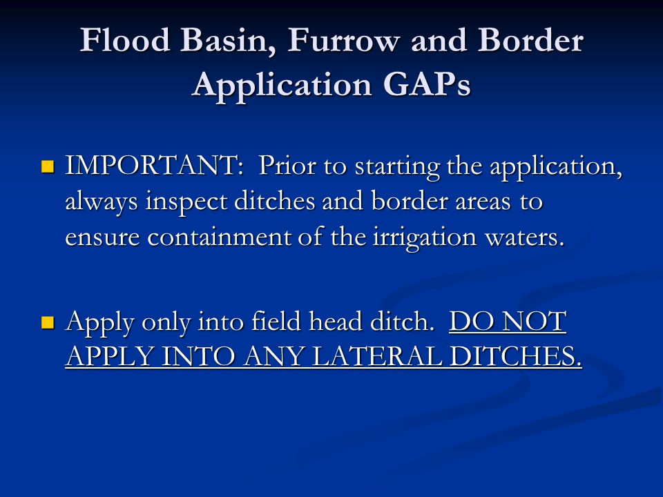 Flood Basin, Furrow and Border Application GAPs