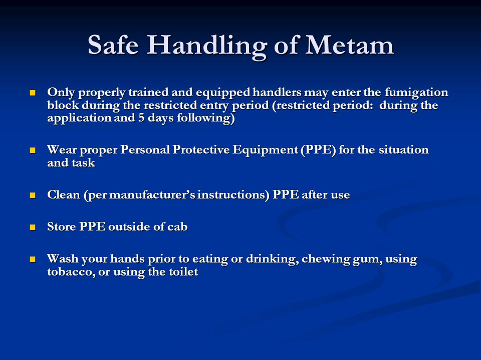 Safe Handling of Metam