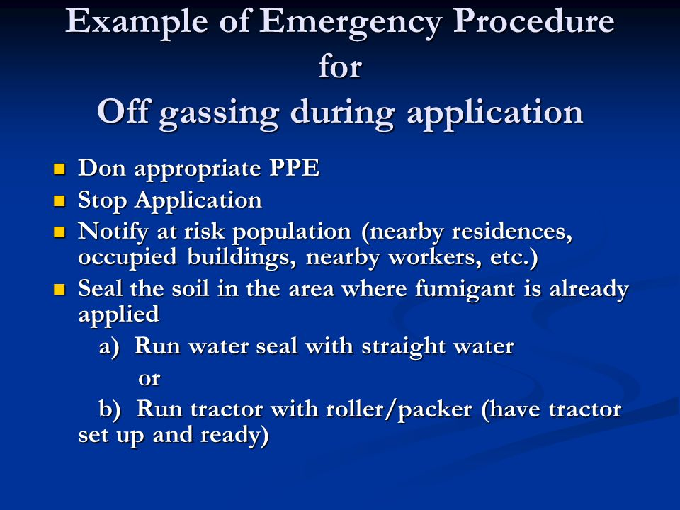 Example of Emergency Procedure for Off gassing during application
