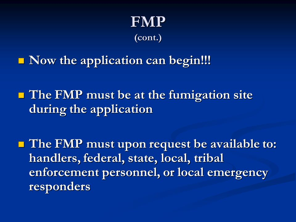 FMP (cont.) Now the application can begin!!!