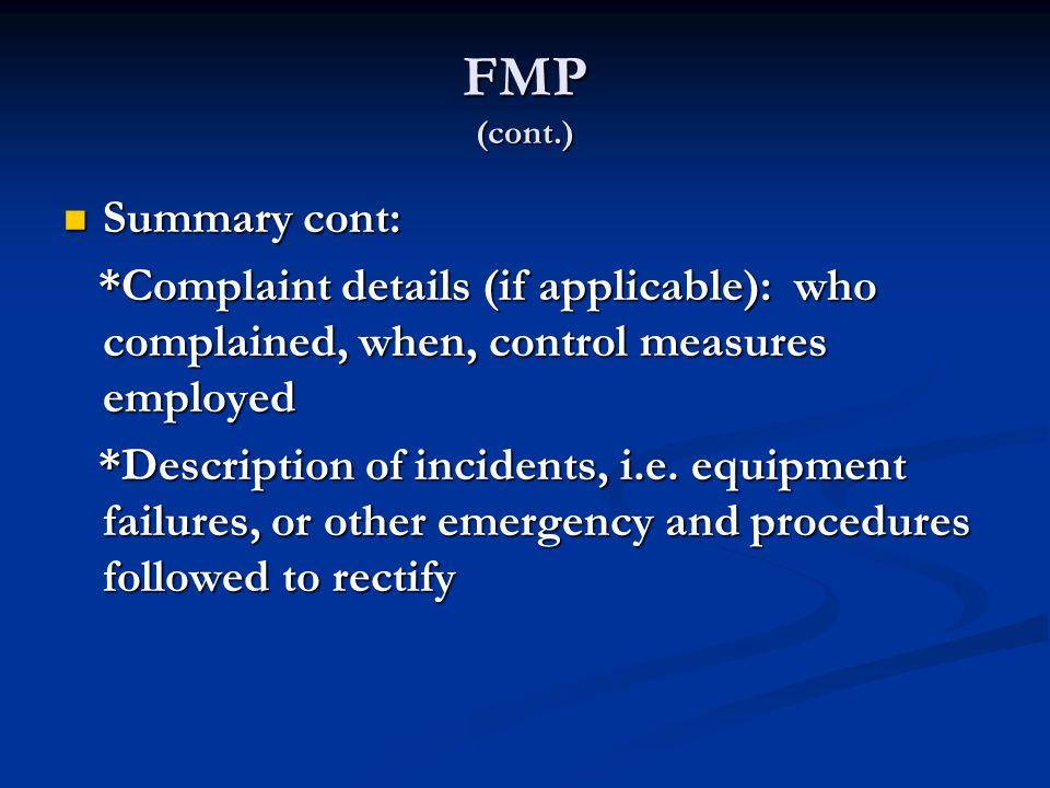 FMP (cont.) Summary cont: