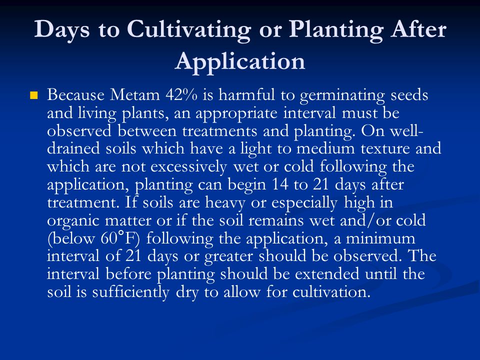 Days to Cultivating or Planting After Application