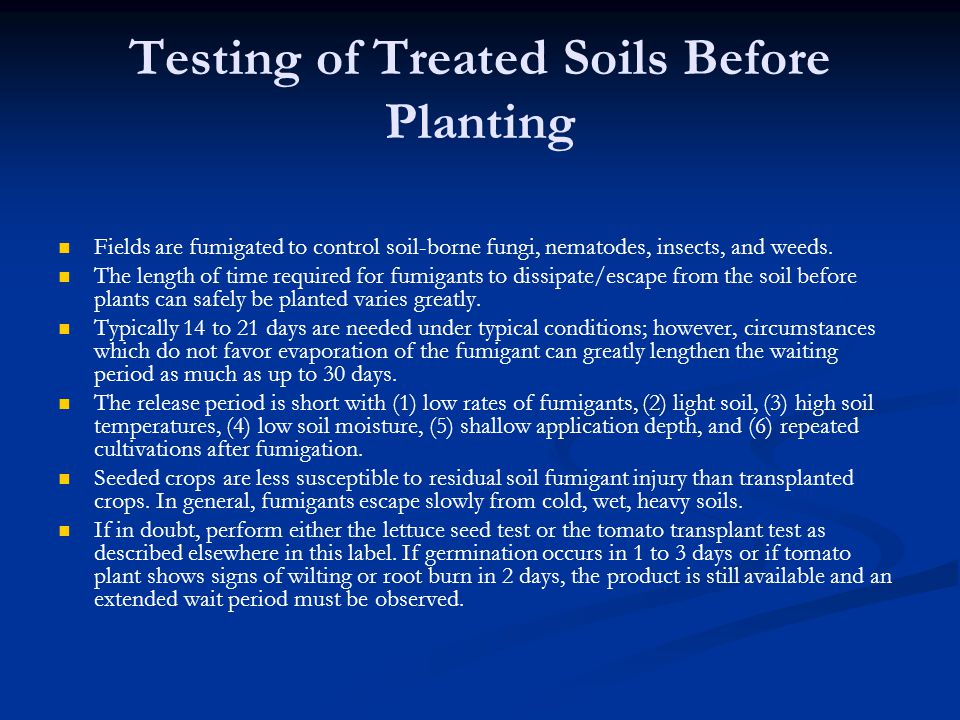 Testing of Treated Soils Before Planting