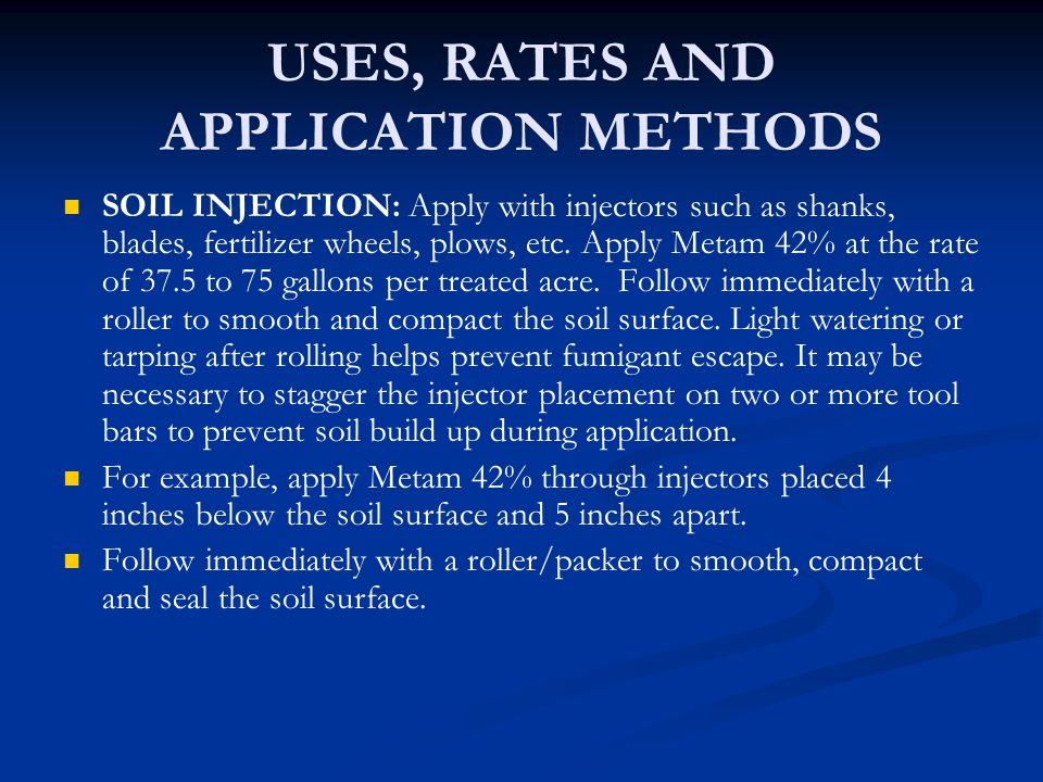 USES, RATES AND APPLICATION METHODS