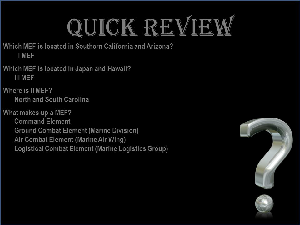 Quick review Which MEF is located in Southern California and Arizona