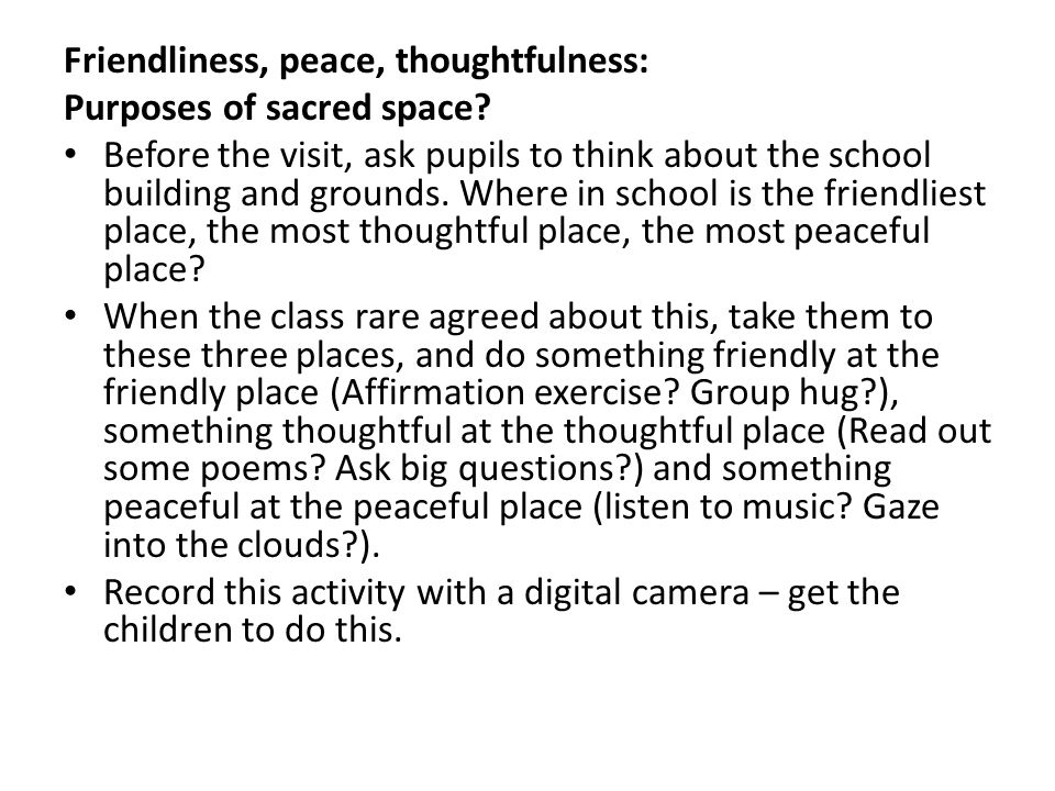 Friendliness, peace, thoughtfulness: