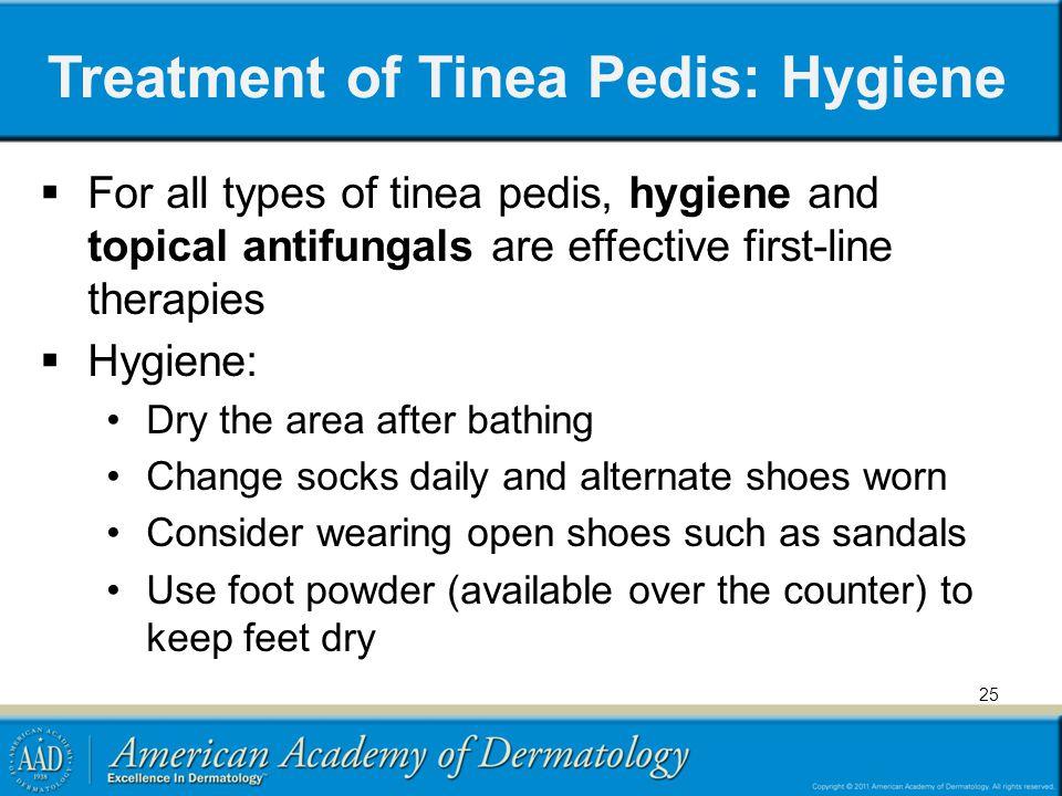 Treatment of Tinea Pedis: Hygiene