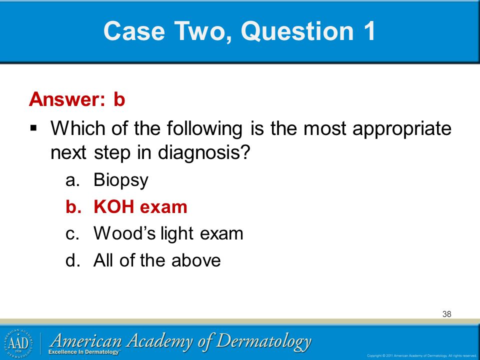 Case Two, Question 1 Answer: b