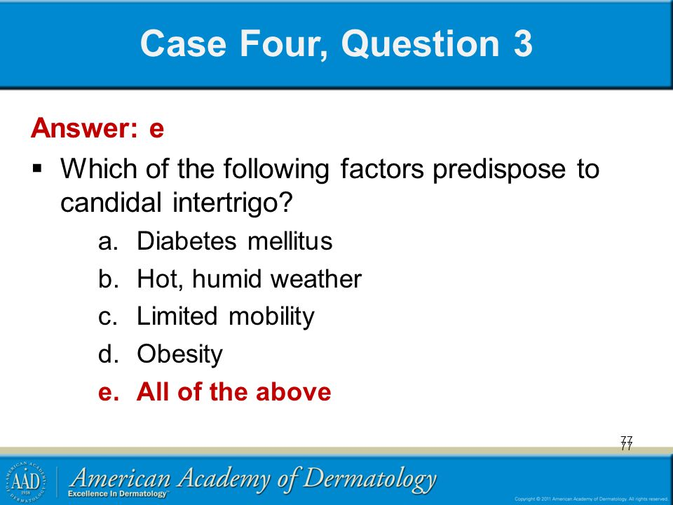 Case Four, Question 3 Answer: e