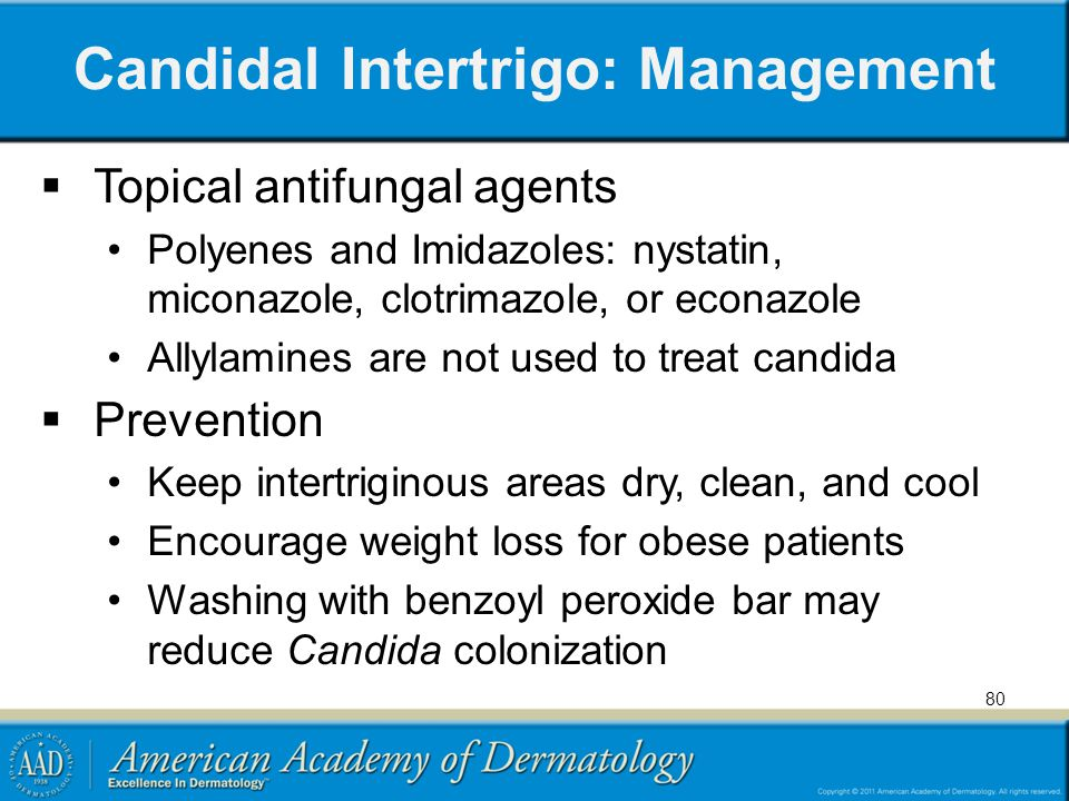 Candidal Intertrigo: Management