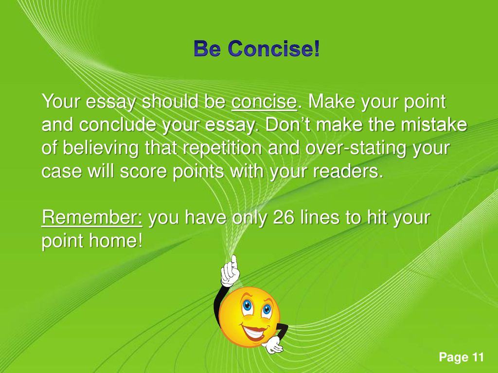 Be Concise!