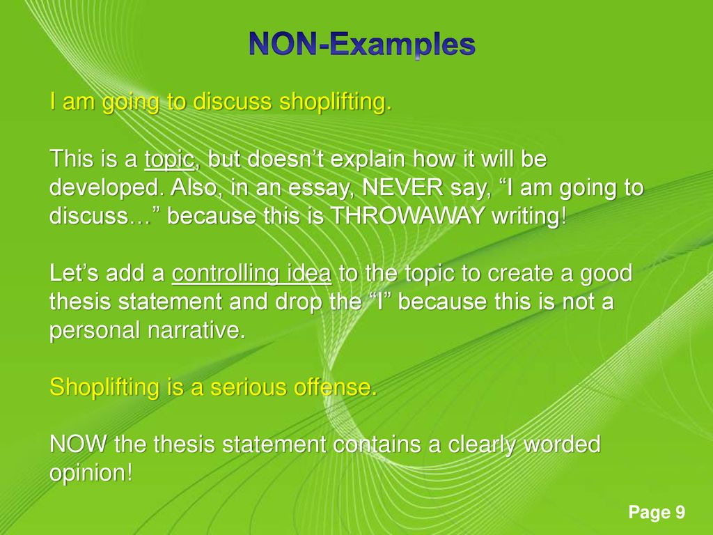 NON-Examples I am going to discuss shoplifting.