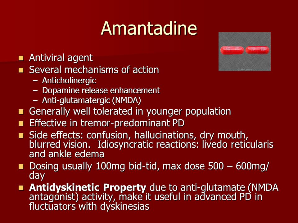 Amantadine Antiviral agent Several mechanisms of action