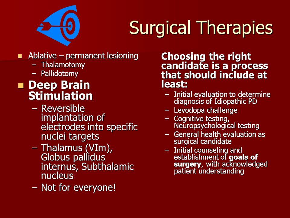 Surgical Therapies Deep Brain Stimulation