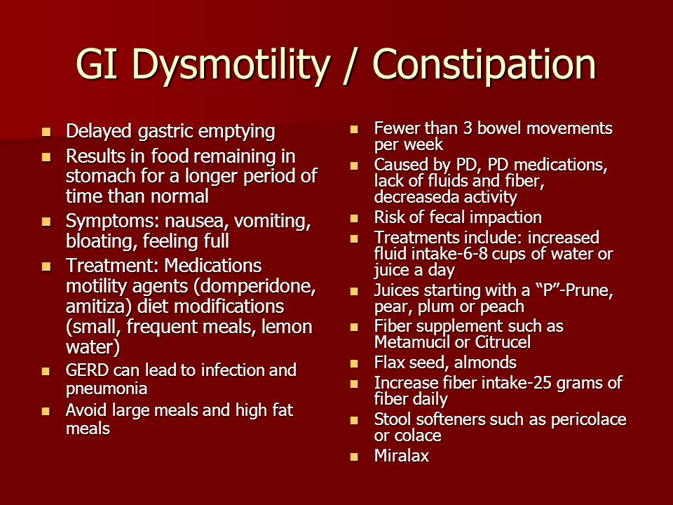 GI Dysmotility / Constipation