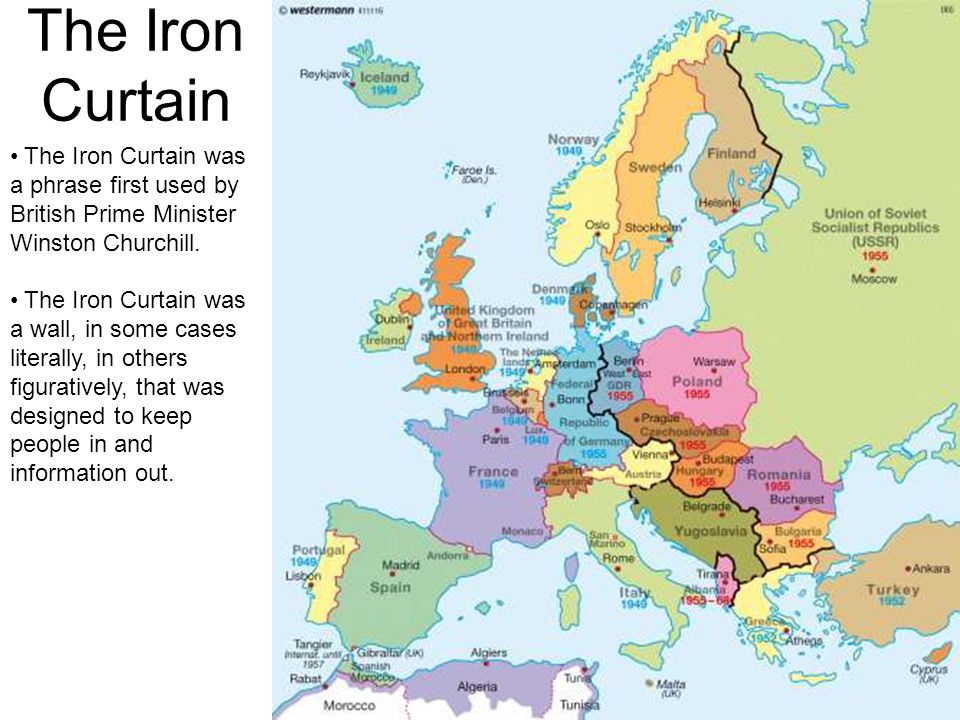 The Iron Curtain The Iron Curtain was a phrase first used by British Prime Minister Winston Churchill.