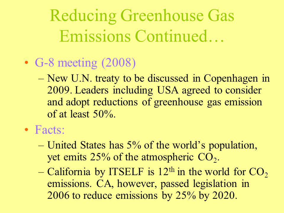 Reducing Greenhouse Gas Emissions Continued…