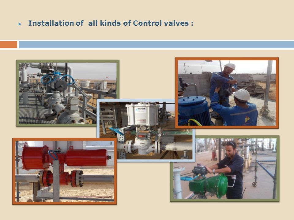 Installation of all kinds of Control valves :