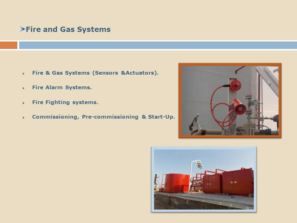 Fire and Gas Systems Fire & Gas Systems (Sensors &Actuators).