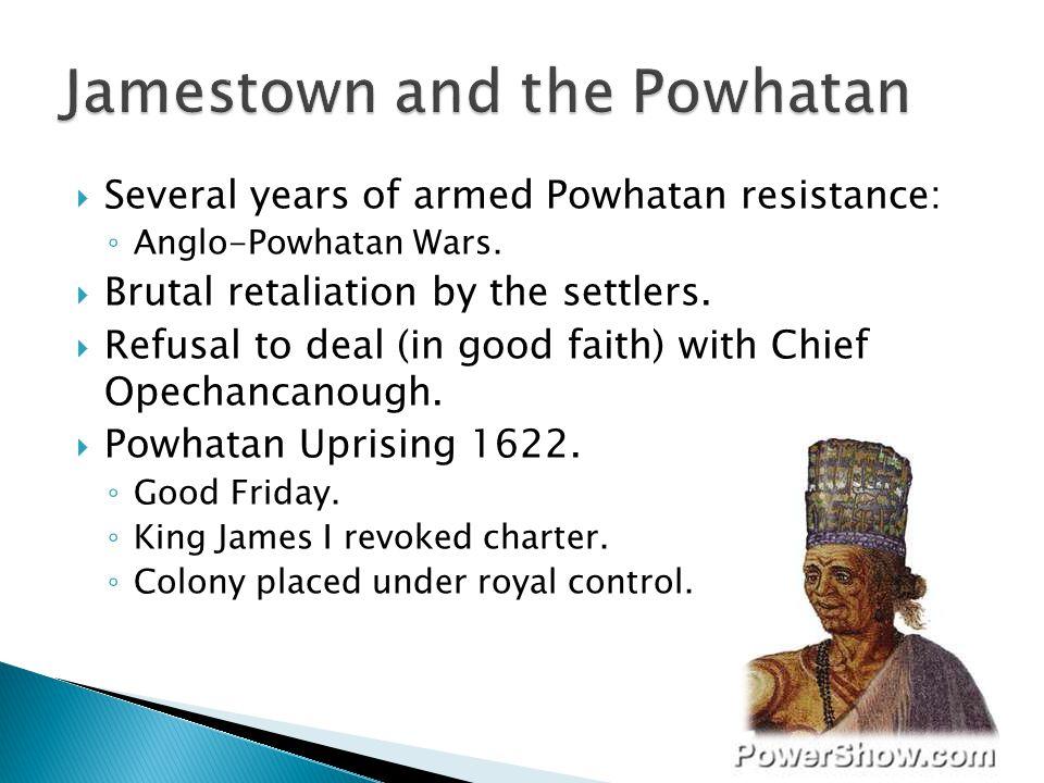 Jamestown and the Powhatan