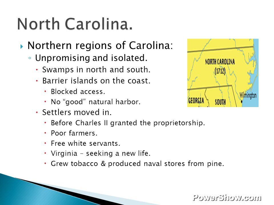 North Carolina. Northern regions of Carolina: