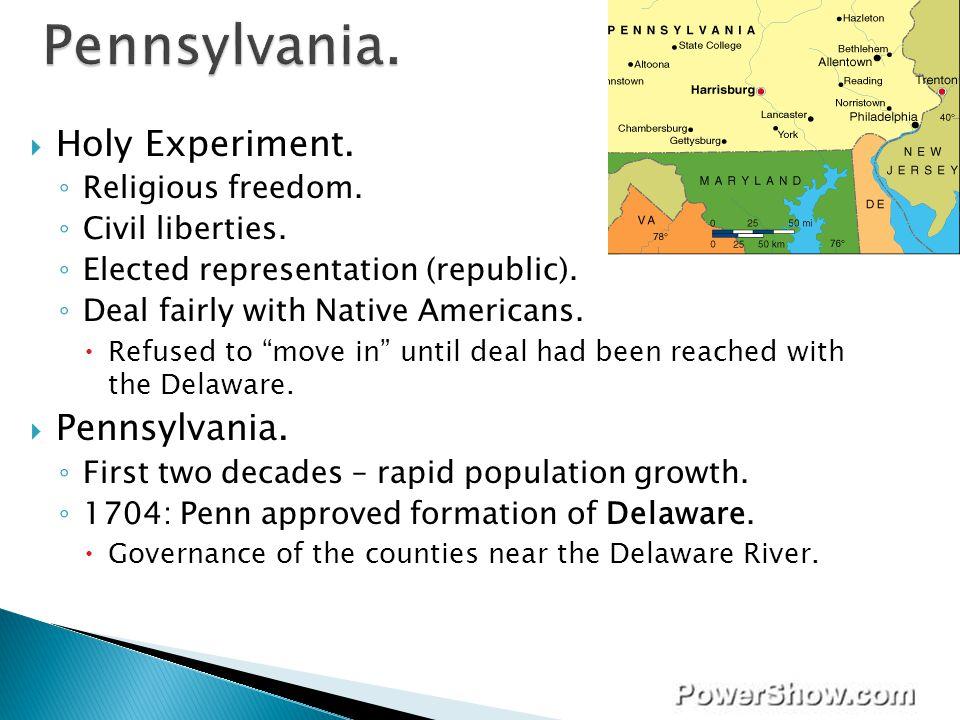 Pennsylvania. Holy Experiment. Pennsylvania. Religious freedom.