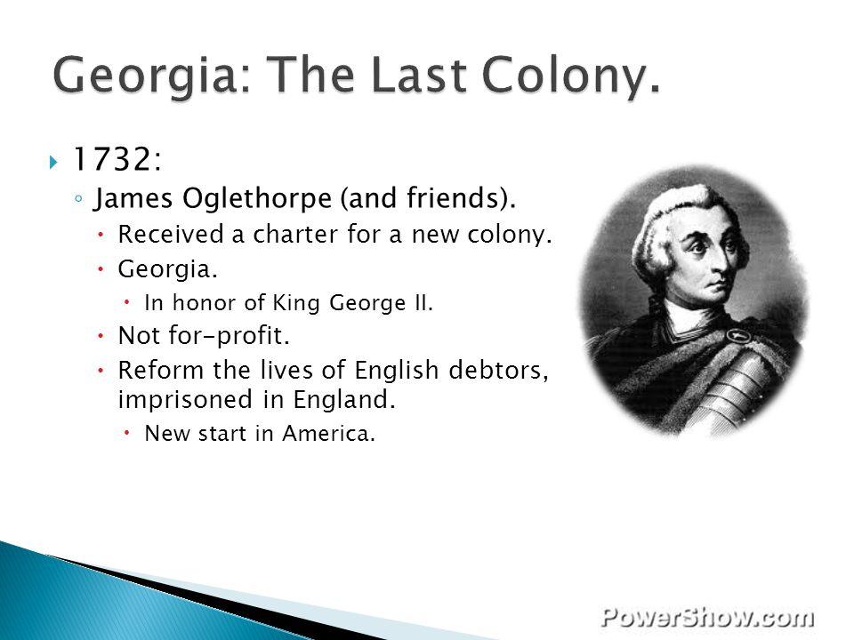 Georgia: The Last Colony.