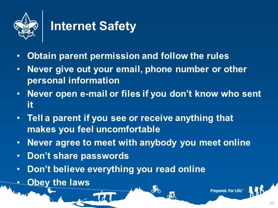 Internet Safety Obtain parent permission and follow the rules