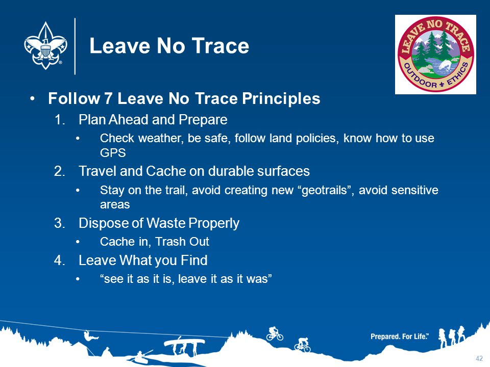 Leave No Trace Follow 7 Leave No Trace Principles