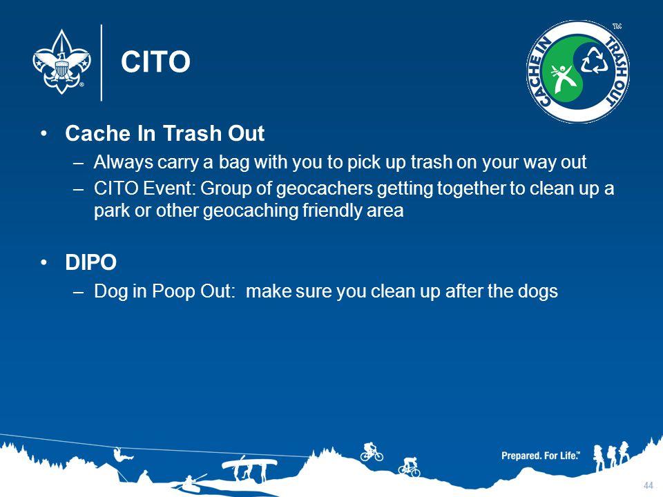 CITO Cache In Trash Out DIPO