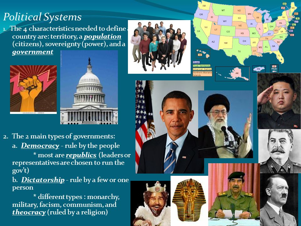 Political Systems 2. The 2 main types of governments: