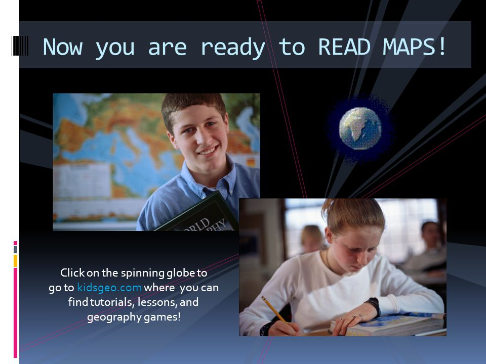 Now you are ready to READ MAPS!