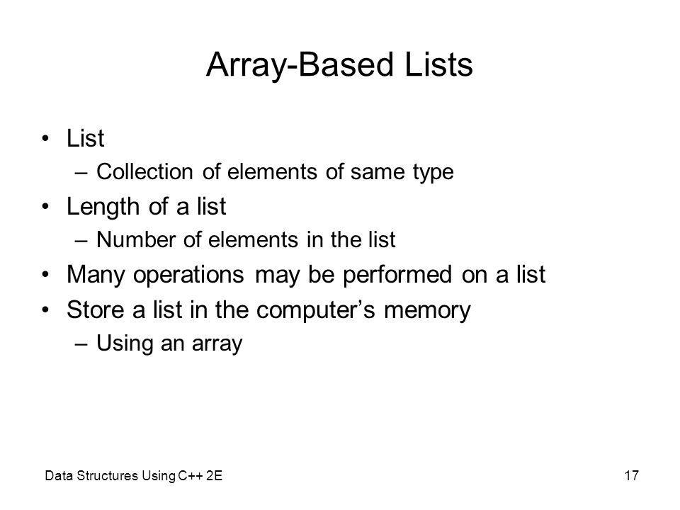 Array-Based Lists List Length of a list