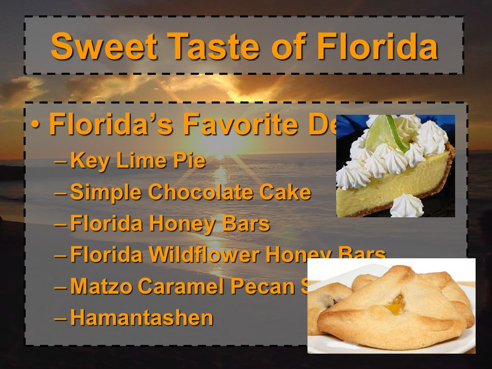Sweet Taste of Florida Florida's Favorite Desserts: Key Lime Pie