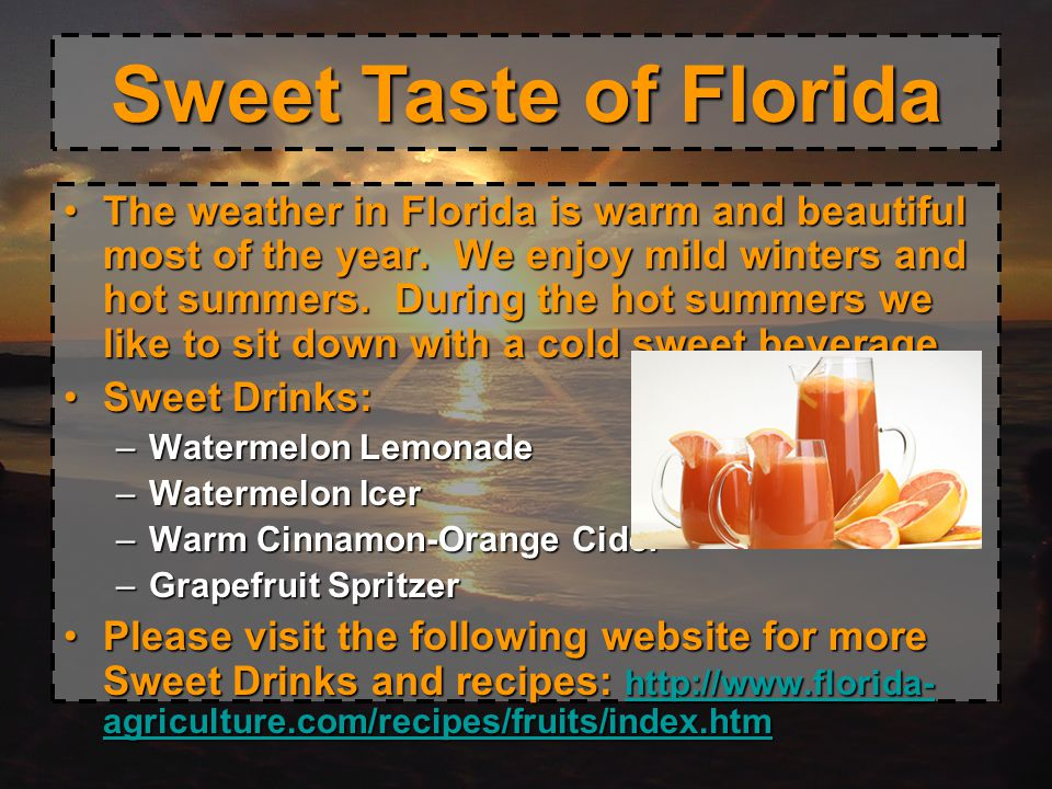 Sweet Taste of Florida