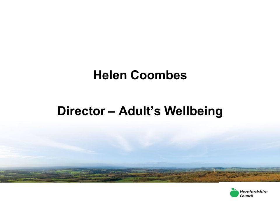 Helen Coombes Director – Adult's Wellbeing