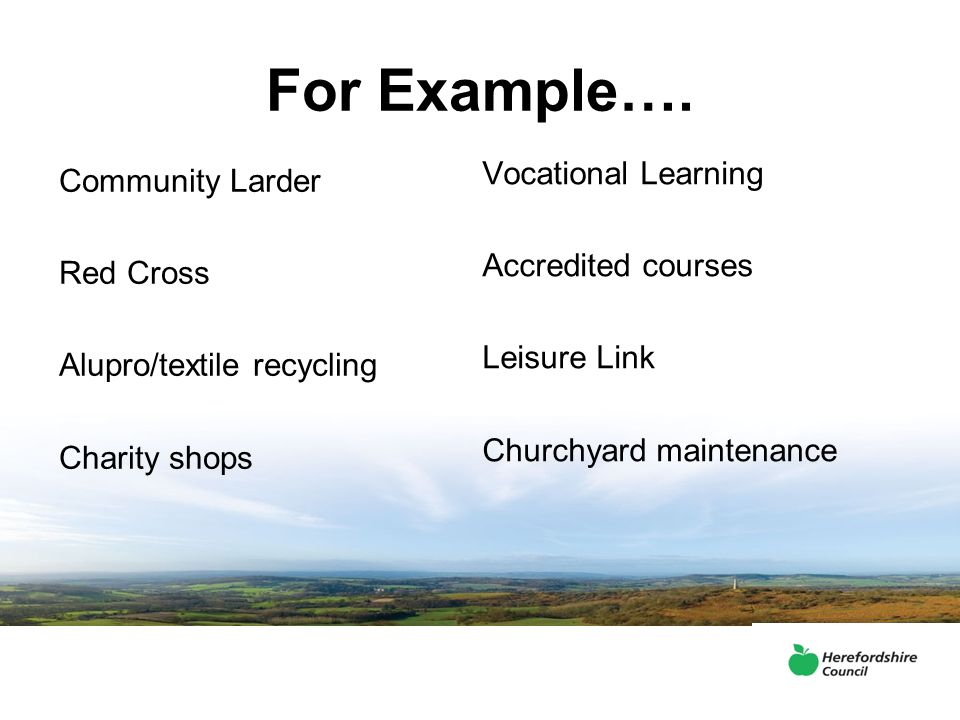 For Example…. Vocational Learning Community Larder Accredited courses