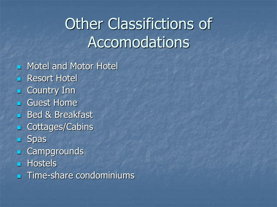 Other Classifictions of Accomodations